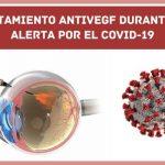 Recomendaciones si recibes tratamiento antiVEGF durante la alerta por el COVID-19