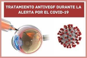 Tratamiento antivegf durante la alerta por covid-19